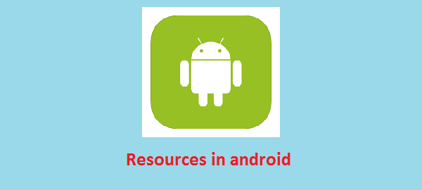 Gia��i thia��u va�? th?� ma�?c Resources trong android