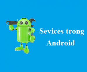 Services trong Android